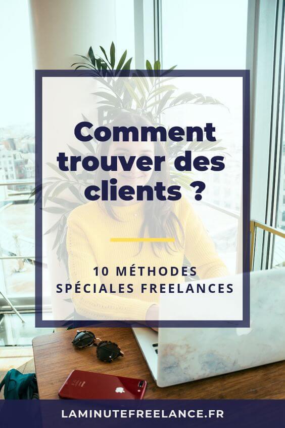 Comment trouver des clients en freelance