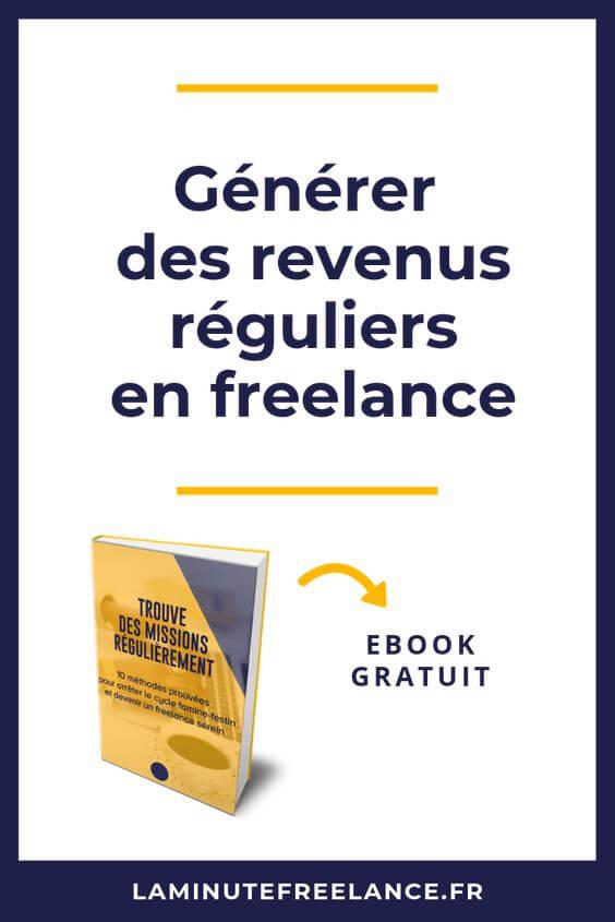 générer des revenus réguliers en freelance